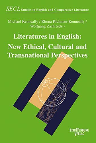 Literatures in English: New Ethical, Cultural and Transnational Perspectives (Studies in English and Comparative Literature)