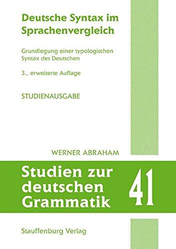 9783860574768: Deutsche Syntax im Sprachenvergleich: Grundlegung einer typologischen Syntax des Deutschen (STUDIENAUSGABE)