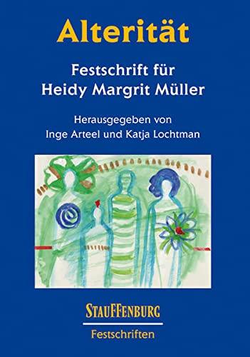 9783860575154: Alterit�t: Festschrift f�r HeidyMargrit M�ller