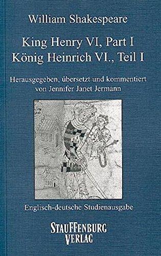 9783860575628: King Henry VI. 1 / König Heinrich VI. 1: Englisch-deutsche Studienausgabe (Engl. / Dt.) Englischer Originaltext und deutsche Prosaübersetzung