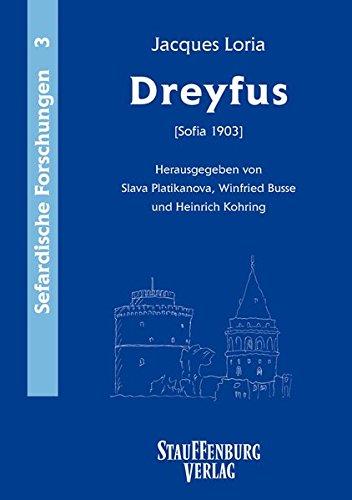 Jacques Loria: Dreyfus (Sofia 1903): Slava Platikanova