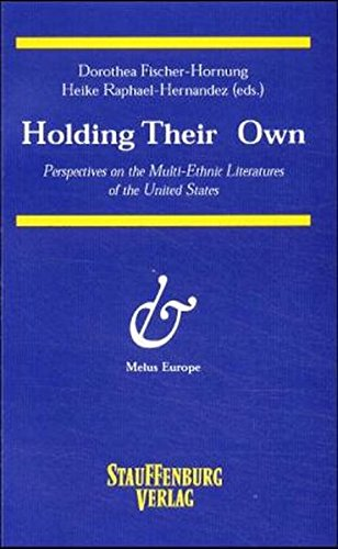 9783860577394: Holding their own: Perspectives on the multi-ethnic literatures of the United States (ZAA Studies)