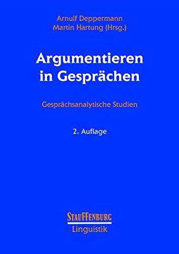 9783860577769: Argumentieren in Gesprächen: Gesprächsanalytische Studien