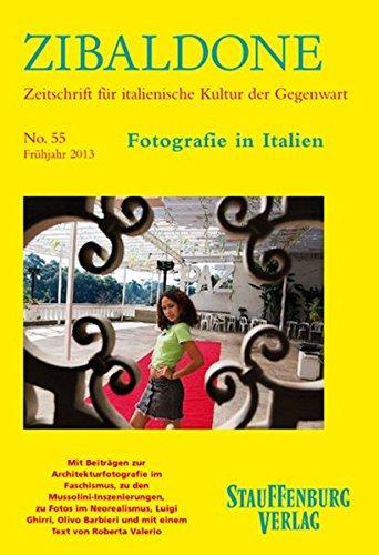 Zibaldone 55. Fotografie in Italien: Mit Beiträgen