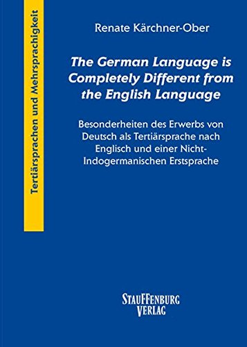 The German Language is Completely Different from the English Language: Renate K�rchner-Ober