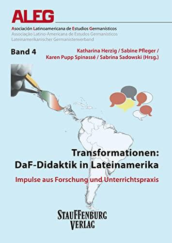 Transformationen: DaF-Didaktik in Lateinamerika: Katharina Herzig