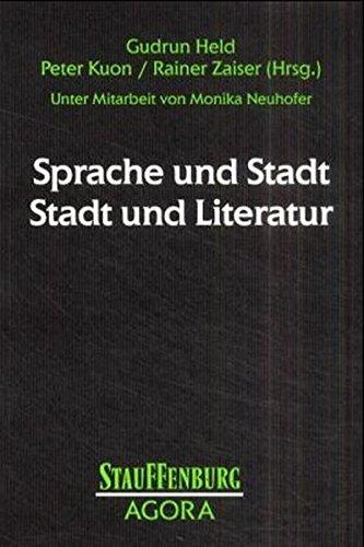 Sprache und Stadt - Stadt und Literatur: Gudrun Held