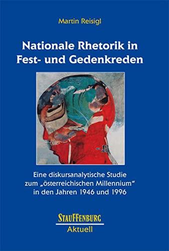 Nationale Rhetorik in Fest- und Gedenkreden: Martin Reisigl