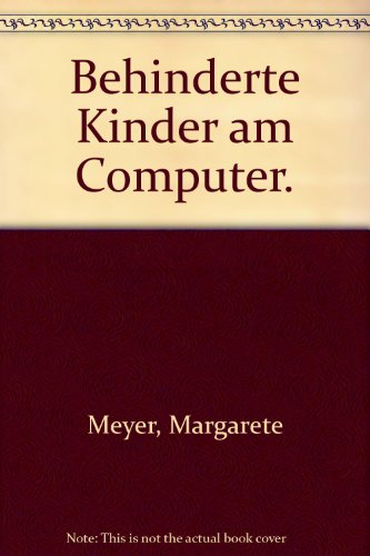 9783860591345: Behinderte Kinder am Computer