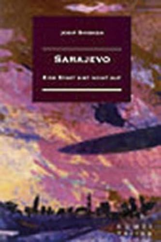 9783860593936: Sarajevo: Eine Stadt gibt nicht auf