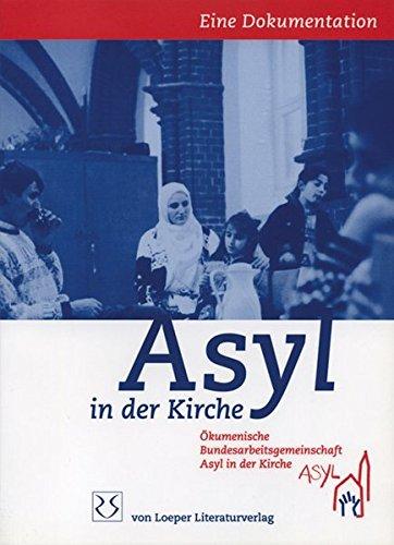 9783860594537: Asyl in der Kirche: Eine Dokumentation