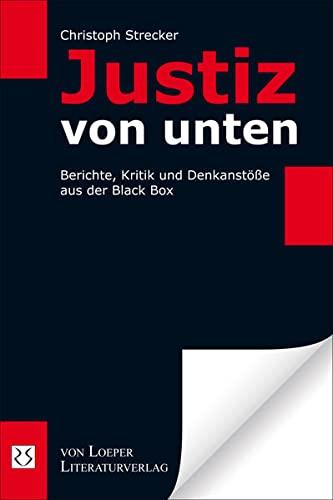 9783860595268: Justiz von unten: Berichte, Kritik und Denkanst��e aus der Black Box