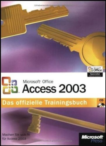 9783860630846: Microsoft Office Access 2003. Das offizielle Trainingsbuch