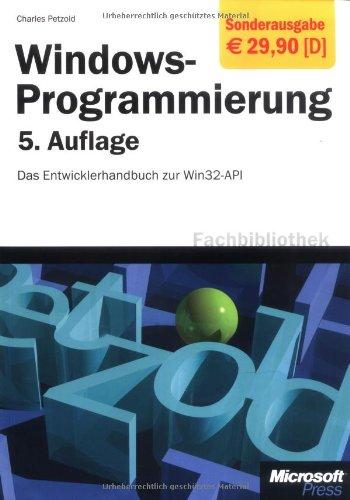 9783860631881: Windows-Programmierung: Das Entwicklerhandbuch zur WIN32-API