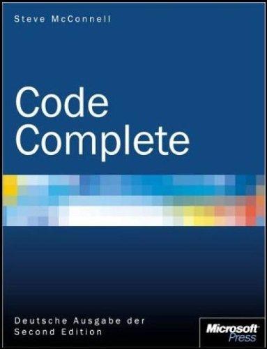 Code Complete - Deutsche AusgabeDer Second Edition: Steve McConnell