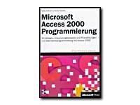 9783860636145: Microsoft Access 2000 Programmierung ADO/SQL Svr 7.0/2K - user manual - CD - German