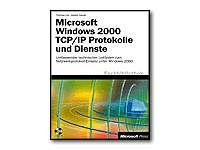 9783860636206: Microsoft Windows 2000 TCP/IP-Protokolle und Dienste.