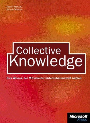 Collective Knowledge, dtsch. Ausg.: Marcus, Robert, Watters, Beverley