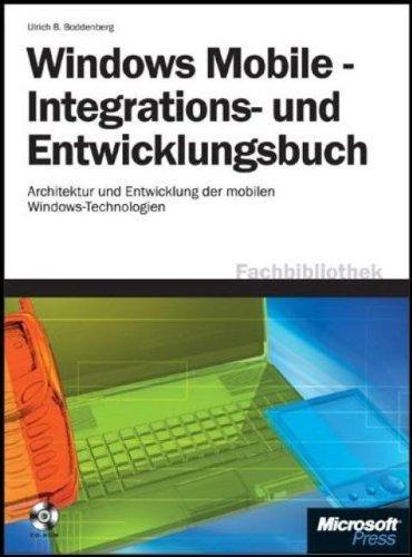 9783860639788: Windows Mobile - Integrations- und Entwicklungsbuch