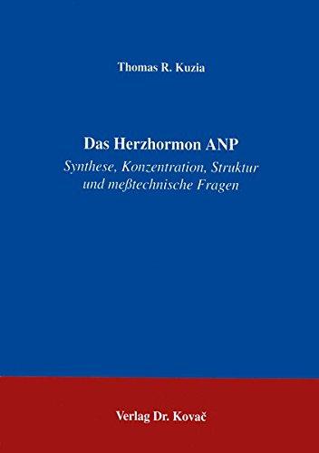 9783860642818: Das Herzhormon ANP . Synthese, Konzentration, Struktur und messtechnische Fragen