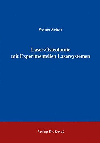 9783860643747: Laser-Osteotomie mit Experimentellen Lasersystemen .