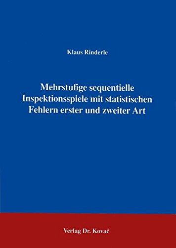 9783860643877: Mehrstufige sequentielle Inspektionsspiele mit statistischen Fehlern erster und zweiter Art .