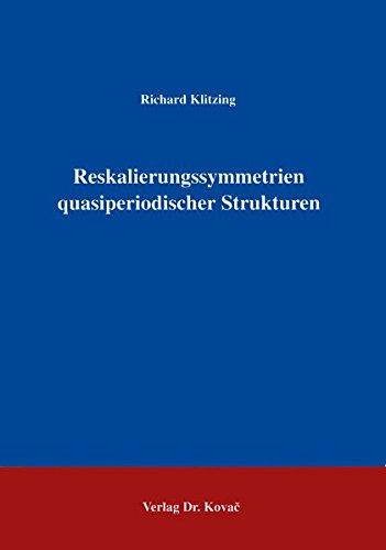 9783860644287: Reskalierungssymmetrien quasiperiodischer Strukturen .