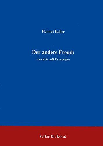 Der andere Freud : aus Ich soll: Keller, Helmut: