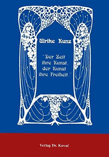 9783860645307: Der Zeit ihre Kunst, der Kunst ihre Freiheit: ästhetizistischer Realismus in der europäischen Décadenceliteratur um 1900