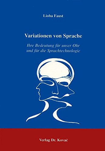 9783860645789: Variationen von Sprache. Ihre Bedeutung fuer unser Ohr und fuer die Sprachtechnologie (Variata - Titel ohne Schriftenreihenzuordnung)