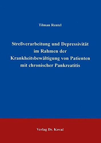 9783860646670: Stressverarbeitung und Depressivitaet im Rahmen der Krankheitsbewaeltigung von Patienten mit chronischer Pankreatitis (Studien zur Stressforschung)