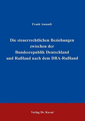 Die steuerrechtlichen Beziehungen zwischen der Bundesrepublik Deutschland: Frank Amandi