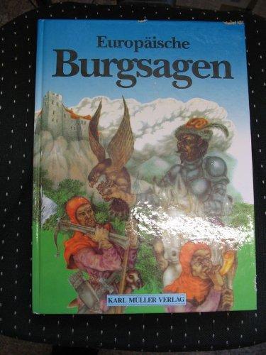 Europäische Burgsagen. erzählt von Jaroslav Tichy. Ill.: Tichy, Jaroslav, Marie