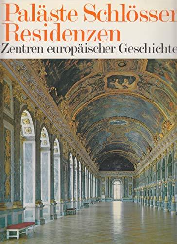 9783860700914: Paläste. Schlösser. Residenzen. Sonderausgabe. Zentren europäischer Geschichte