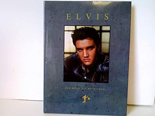 9783860701874: Elvis. Der König des Rock'n Roll