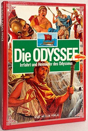 Die Odyssee. Irrfahrt und Heimkehr des Odysseus - Peter Oliver
