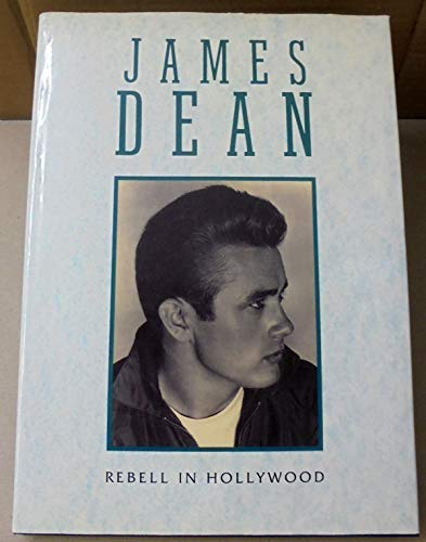 James Dean .Rebell in Hollywood