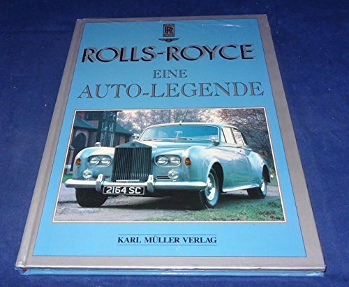 Rolls-Royce: Eine Auto-Legende - Wood, Jonathan