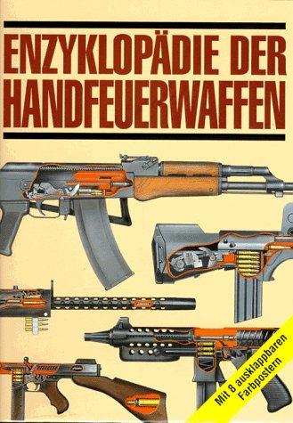 9783860704998: Enzyklopädie der Handfeuerwaffen