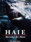 9783860706626: Haie, Herrscher der Meere