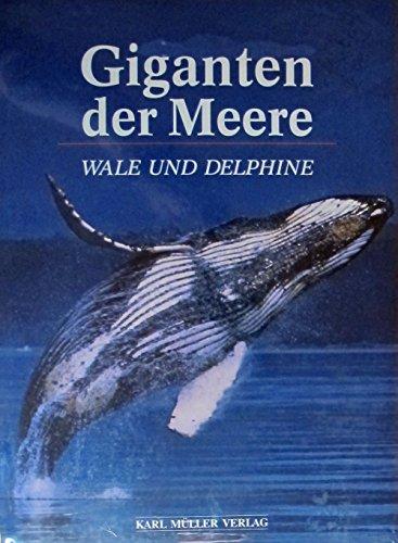 Giganten der Meere. Wale und Delphine: Catiero, Gaetano; Jahoda,