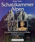 9783860706831: Schatzkammer Alpen. Drei Jahrtausende Kunst und Kultur