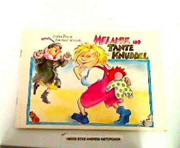 9783860721575: Melanie und Tante Knuddel. Ein vierfarbiges Kinderbuch