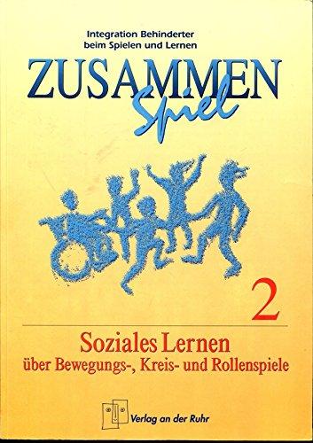 9783860721728: Soziales Lernen über Bewegungs-, Kreis- und Rollenspiele, Bd 2