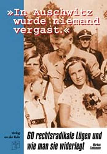 Nobody was gassed at Auschwitz. 60 rightist lies and how to counter them.: Mark Tiedemann.