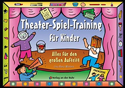 9783860725658 Theater Spiel Training Für Kinder Abebooks 3860725653