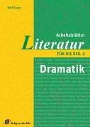 Arbeitsblätter Literatur für die Sek. 1. Dramatik.: Rolf Esser