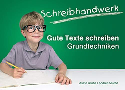 9783860727812: Schreibhandwerk: Gute Texte schreiben: Grundtechniken. Klasse 3 - 4