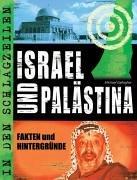 9783860729816: Israel und Palästina: Fakten und Hintergründe