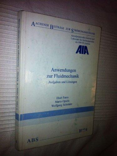 9783860738030: Anwendungen zur Fluidmechanik: Aufgaben und Lösungen [Taschenbuch]